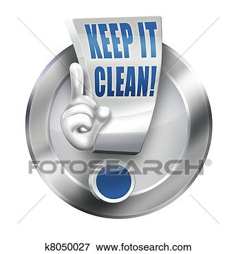 Stock illustration keep it clean fotosearch search eps clipart